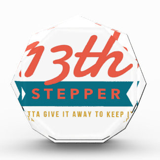 13th Step Sobriety Fellowship Recovery Acrylic Award