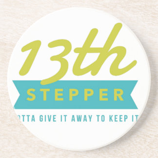 13th Step Sobriety Fellowship Recovery Drink Coaster