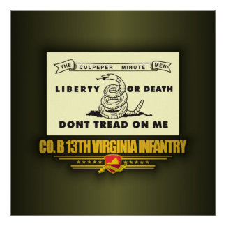 13th Virginia Infantry (Co B) Poster