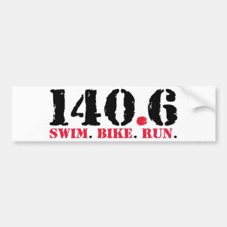 140.6 Swim Bike Run Bumper Sticker