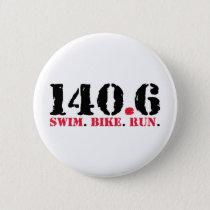 140.6 Swim Bike Run Pinback Button