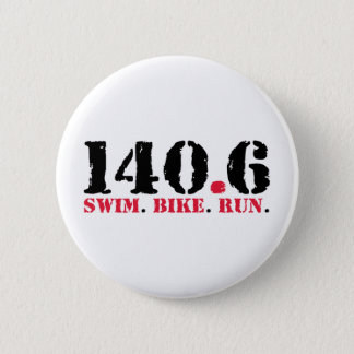 140.6 Swim Bike Run Pinback Button