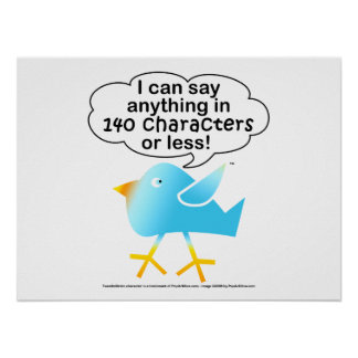 140 Characters Posters & Wall Art