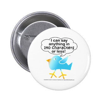140 CHARACTERS Tweet Pin