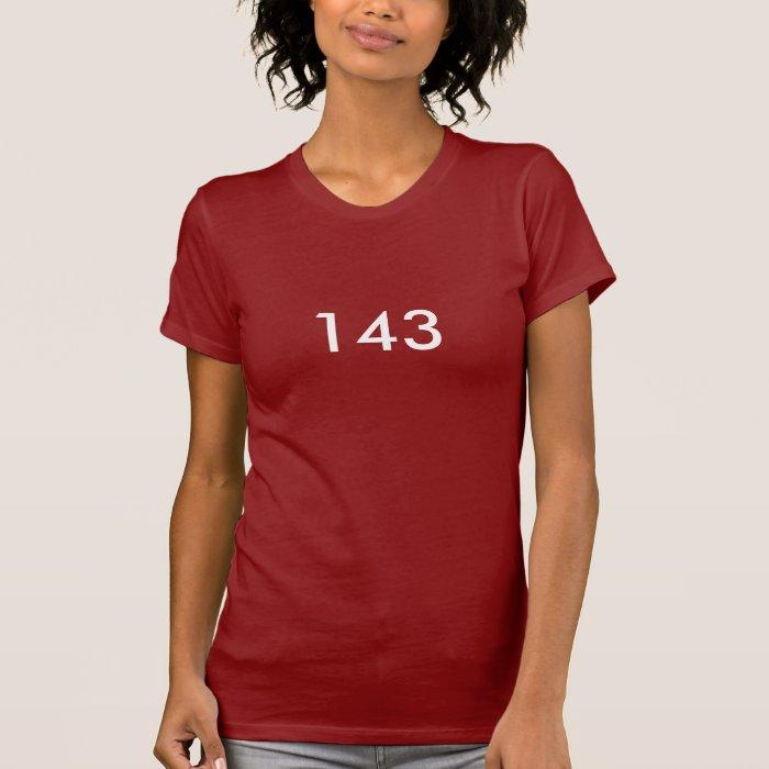 143 I Love You T Shirt Zazzle