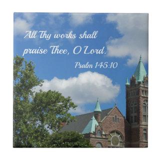 145:10 del salmo todos Thy trabajos elogiarán Thee Azulejo Cuadrado Pequeño