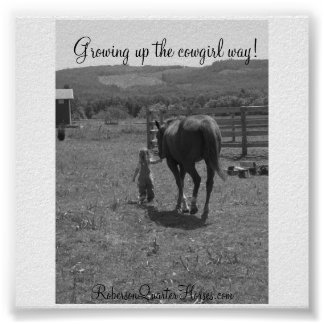 146, Growing up the cowgirl way!, RobersonQuart... Poster