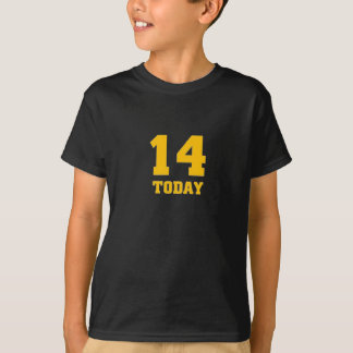 14 today T-Shirt