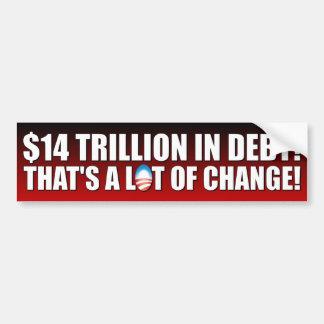 $14 Trillion Dollars In Debt Bumper Stickers