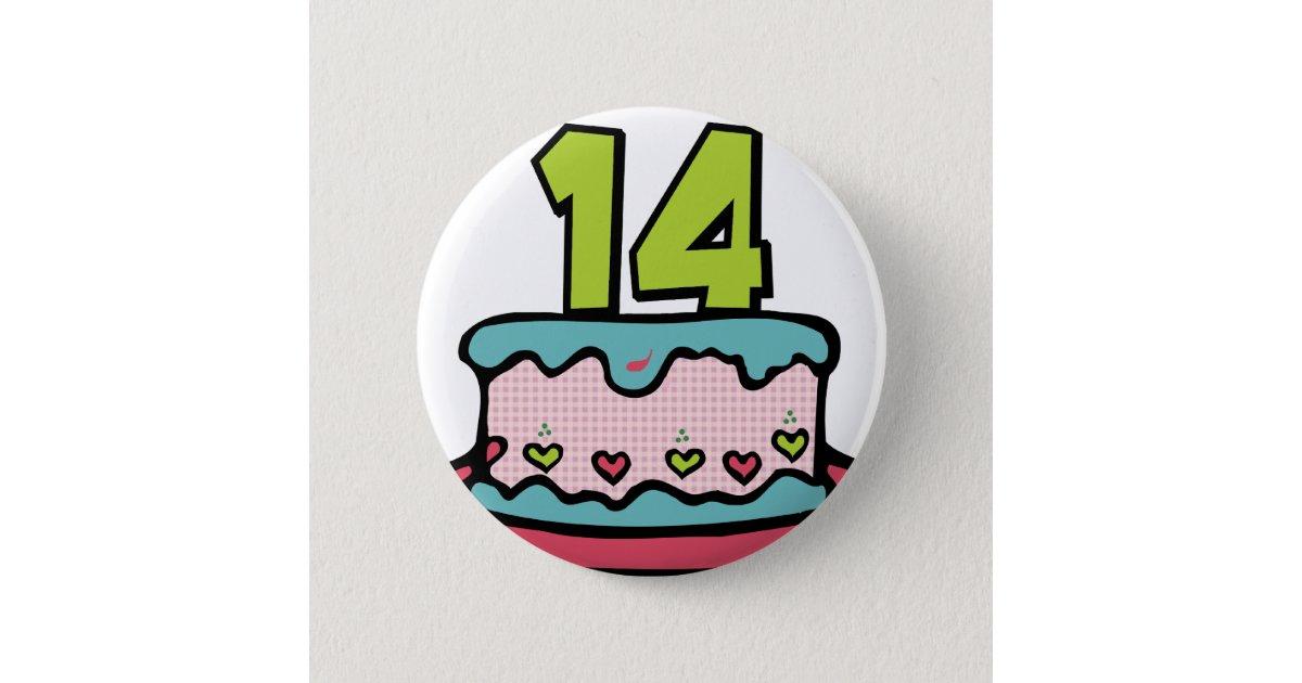 14 Year Old Birthday Cake Pinback Button Zazzle