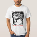 14th Amendment 3 T-Shirt