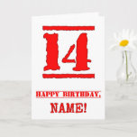 [ Thumbnail: 14th Birthday: Fun, Red Rubber Stamp Inspired Look Card ]