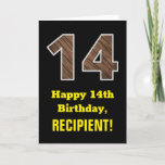 "[ Thumbnail: 14th Birthday: Name, Faux Wood Grain Pattern ""14"" Card ]"
