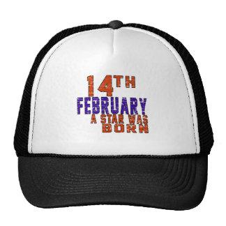 14th February a star was born Trucker Hat