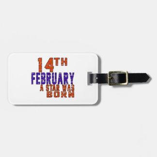 14th February a star was born Travel Bag Tags