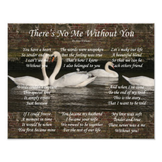(14x11) There's No Me Without You Photo Print