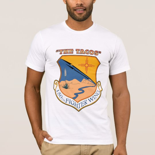 150th Fighter Wing - The Tacos T-Shirt