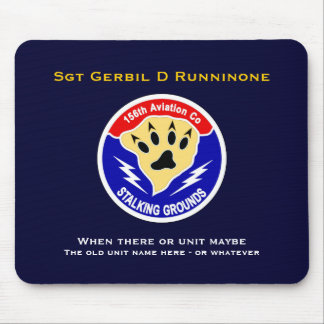 156th Avn Co - Stalking Grounds Mouse Pad