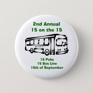 15 on the 15 pinback button