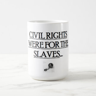 15 oz. Coffee Mug  w/ CIVIL RIGHTS WERE FOR