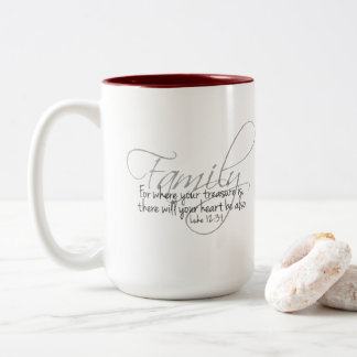 15 oz. Coffee Mug with Family Quote