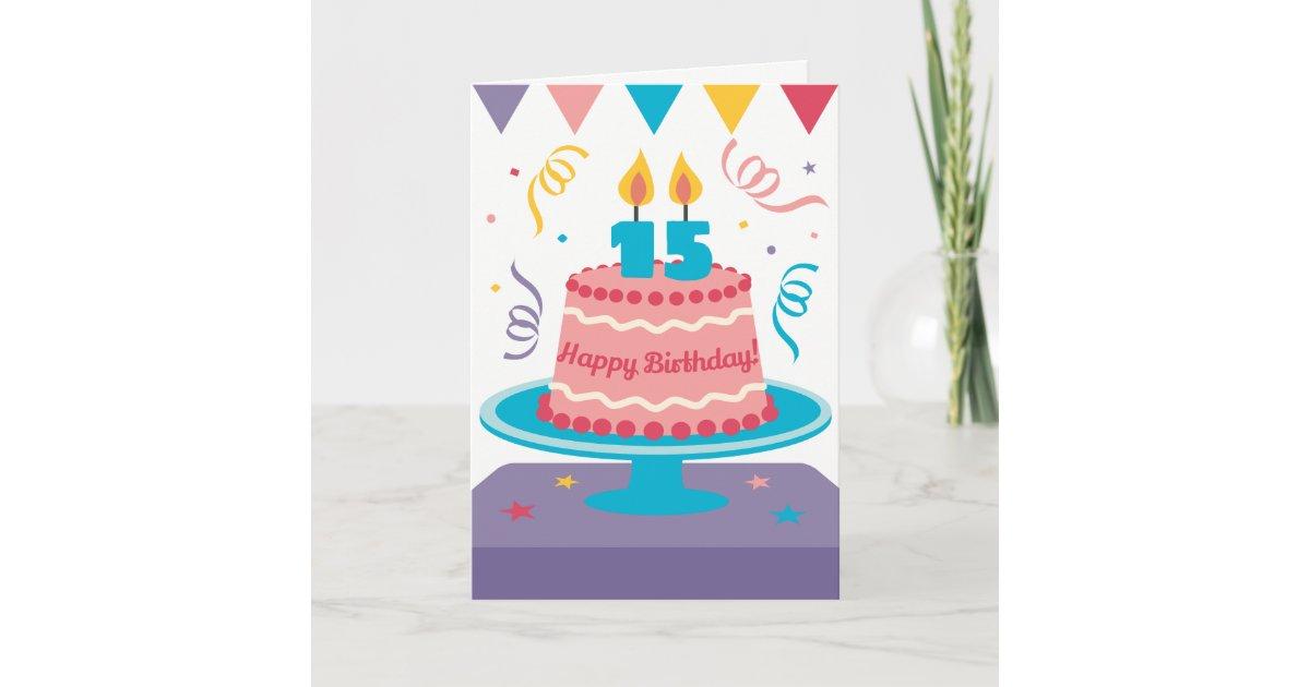 Brilliant 15Th Birthday Cake Card Zazzle Com Funny Birthday Cards Online Elaedamsfinfo