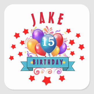 15th Birthday Festive Balloons and Red Stars 104Z Square Sticker
