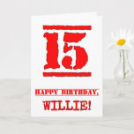 [ Thumbnail: 15th Birthday: Fun, Red Rubber Stamp Inspired Look Card ]