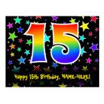 [ Thumbnail: 15th Birthday: Fun Stars Pattern, Rainbow 15, Name Postcard ]