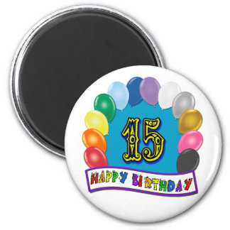 15th Birthday Gifts with Assorted Balloons Design 2 Inch Round Magnet