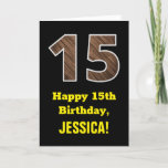 "[ Thumbnail: 15th Birthday: Name, Faux Wood Grain Pattern ""15"" Card ]"