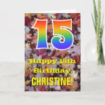 "[ Thumbnail: 15th Birthday; Rustic Autumn Leaves; Rainbow ""15"" Card ]"