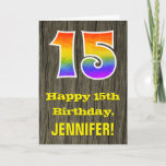 "[ Thumbnail: 15th Birthday: Rustic Faux Wood Look, Rainbow ""15"" Card ]"