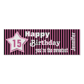 15th Birthday Star Banner Custom S07A PINK Poster