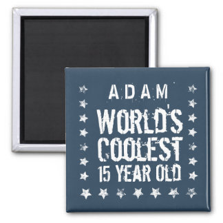 15th Birthday World's Coolest 15 Year Old Navy T40 2 Inch Square Magnet