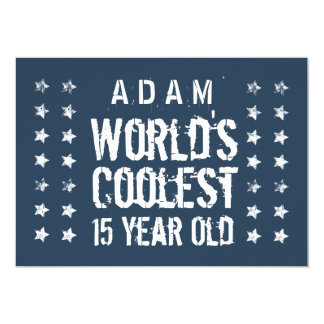 15th Birthday World's Coolest 15 Year Old Navy T40 5x7 Paper Invitation Card