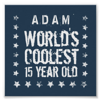 15th Birthday World's Coolest 15 Year Old Navy T40 Poster