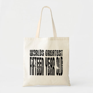 15th Birthdays : Worlds Greatest Fifteen Year Old Tote Bag