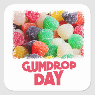 15th February - Gumdrop Day Square Sticker