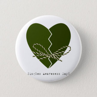 15th February - Singles Awareness Day Pinback Button