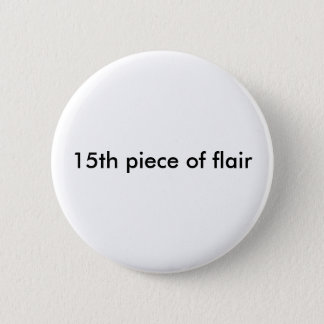 15th piece of flair button