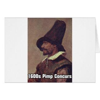 1600s Pimp 1 Card