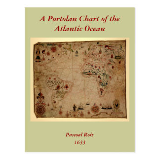1633 Atantic Ocean Portolan Chart - Pascoal Roiz Postcard