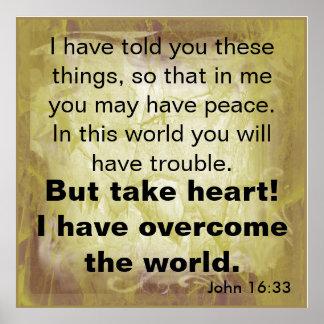 16:33 de Juan del verso de la biblia Póster