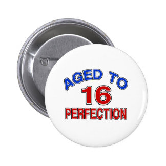 16 Aged To Perfection Button