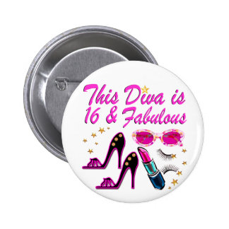 16 AND FABULOUS DIVA 2 INCH ROUND BUTTON