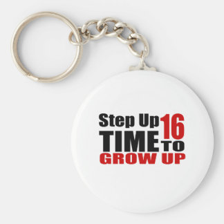 16 Time  To Grow Up Birthday Designs Keychain