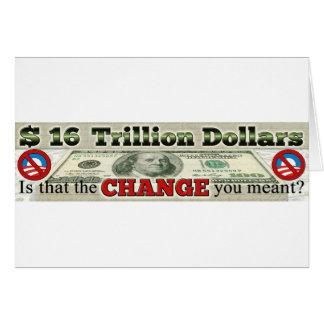 $ 16 TRILLION NATIONAL DEBT GREETING CARD