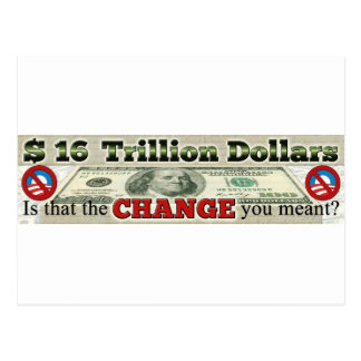 $ 16 TRILLION NATIONAL DEBT POSTCARD