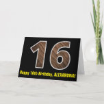 "[ Thumbnail: 16th Birthday: Name + Faux Wood Grain Pattern ""16"" Card ]"